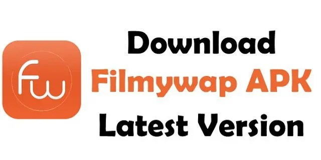 Filmywap App - An Excellent Movie Library for Movie Buffs