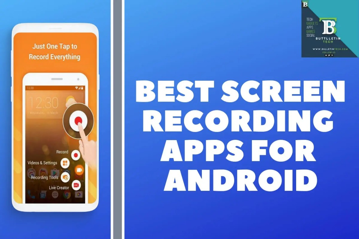 Best Screen Recording Apps For Android In 2019