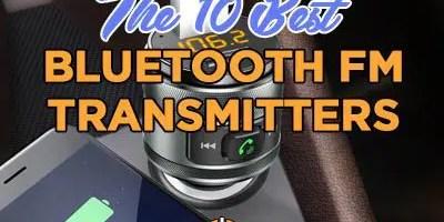 10 Best Bluetooth FM Transmitter of 2019