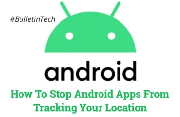 How to Stop Android Apps From Tracking Your Location
