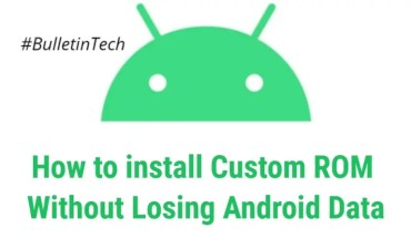 How to Install Custom ROM Without Losing Android Data