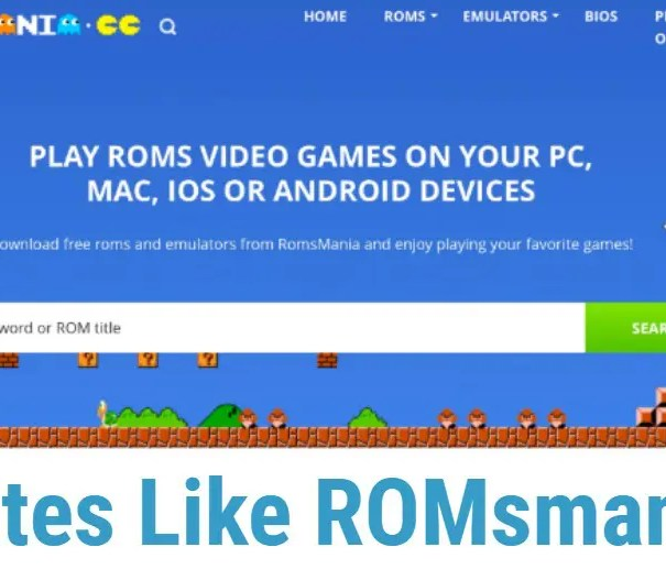 Sites like Romsmania to Play ROM Games- Romsmania Alternatives