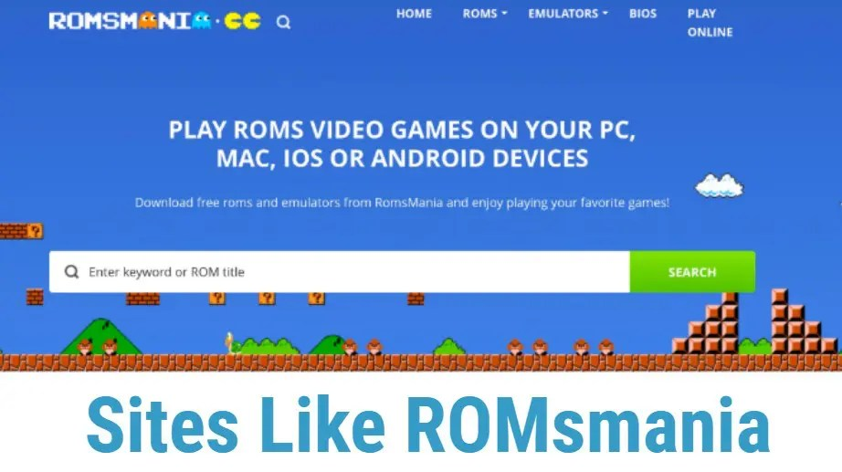Sites like Romsmania to Play ROM Games- Romsmania Alternatives