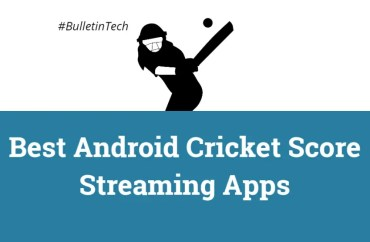 10 Best Android Cricket Score Streaming Apps To Watch Live Cricket