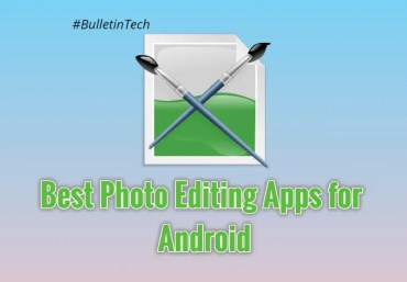 10 Best Photo Editing Apps for Android In 2020