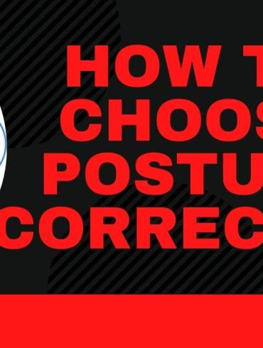How To Choose Posture Corrector