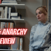 LOVE & ANARCHY Review