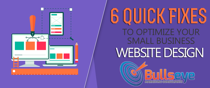 6 Quick Fixes to Optimize Your Small Business Website Design