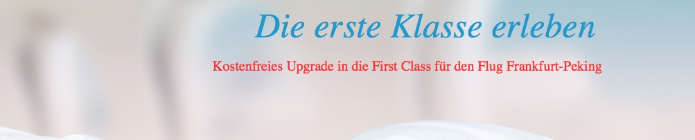 Air China: Kostenfreies Upgrade in die First Class