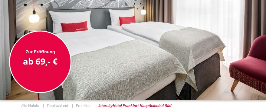 IntercityHotel Frankfurt Hauptbahnhof Süd – Opening Offer!