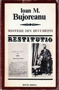 1834-1899 Ioan M. Bujoreanu - Restitutio
