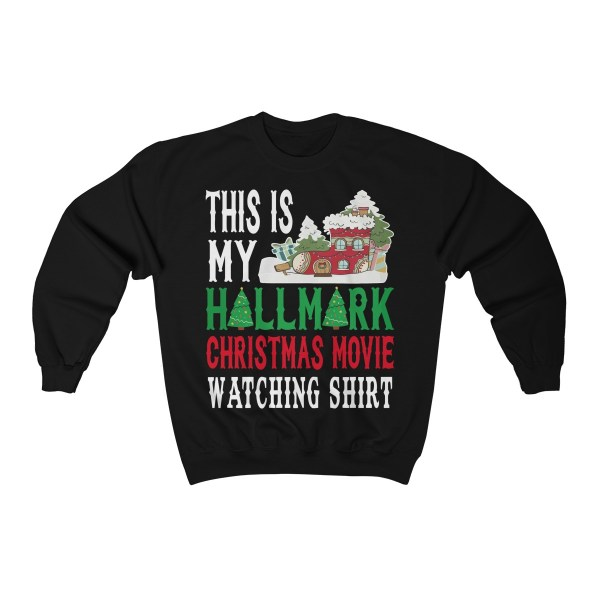 Hallmark Christmas Movie Watching – Sweatshirt
