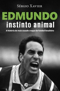 Edmundo – Instinto Animal