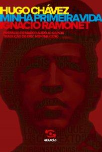 Capa do livro Hugo Chávez: minha primeira vida