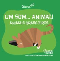 Capa do livro UM SOM... ANIMAL! – Animais brasileiros