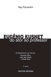 Capa do livro Eugênio Kusnet: do ator ao professor
