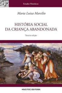 Capa do livro História Social da criança abandonada