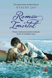 Capa do livro Romeu Imortal