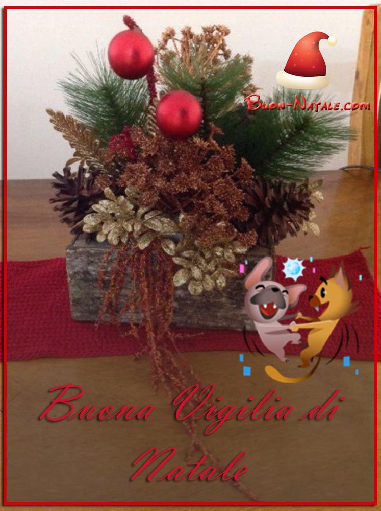 Come sempre, ti mettiamo le. Buona Vigilia Di Natale 24 Dicembre Immagini Belle Buon Natale Com