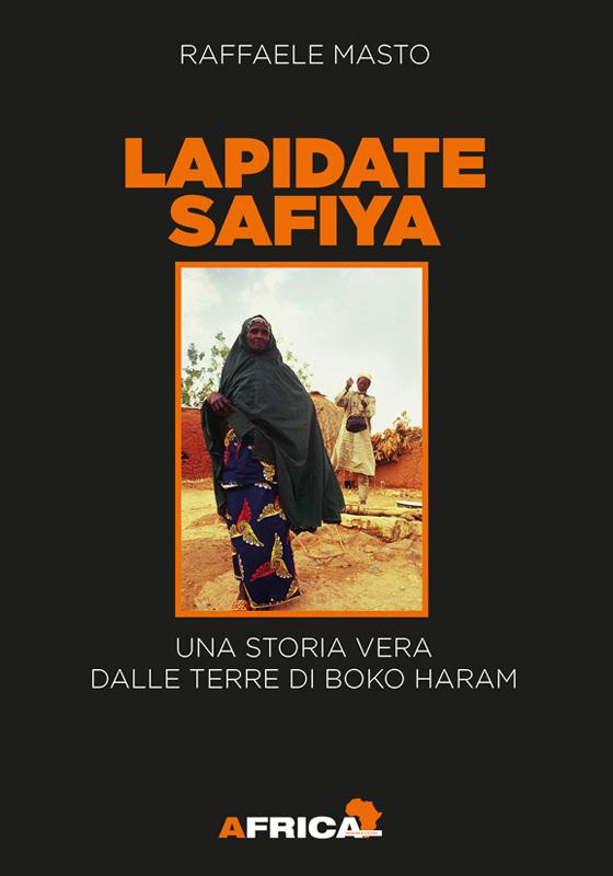 Libro Lapidate Safiya di Raffaele Masto