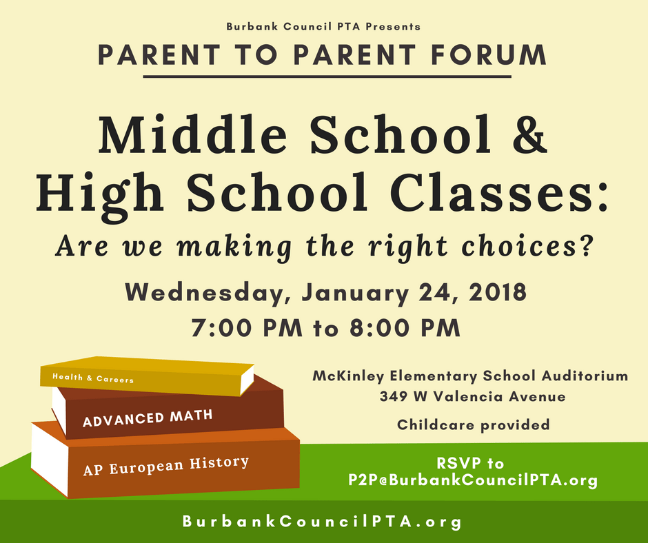Parent to Parent Forum  |   Middle School &  High School Classes: Are We Making the Right Choices?