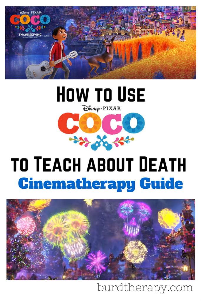 Pixar Coco Cinematherapy Guide: How to Teach about Death