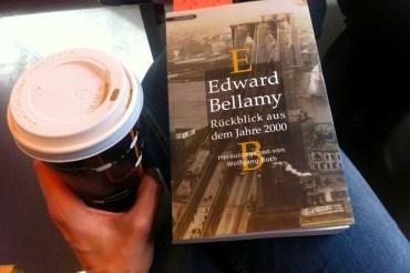 """""""Rückblick aus dem Jahre 2000"""" von Edward Bellamy"""