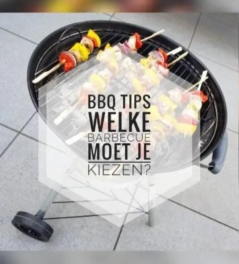 bbq tips welke barbecue moet je kiezen