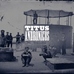 Titus Andronicus - The Monitor
