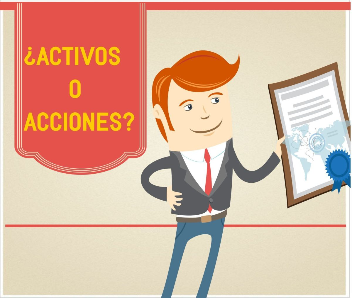 ¿Activos o Acciones?