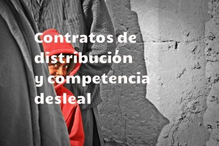 distribution contracts and unfair competition