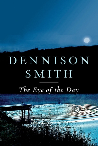 Dennison Smith Eye of the Day