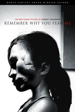 Remember Why You Fear Me Shearman