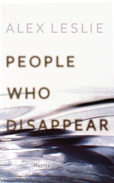 People Who Disappear Alex Leslie