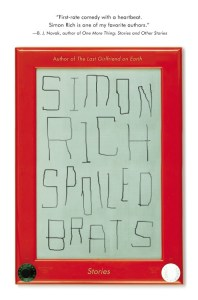 Simon Rich Spoiled Brats