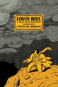 Chester Brown Louis Riel