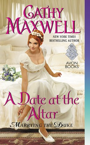 ARC Review: A Date at the Altar by Cathy Maxwell