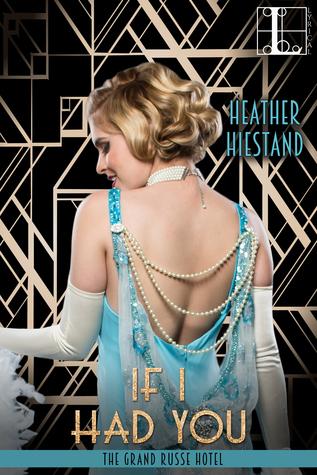 ARC Review: If I Had You by Heather Hiestand
