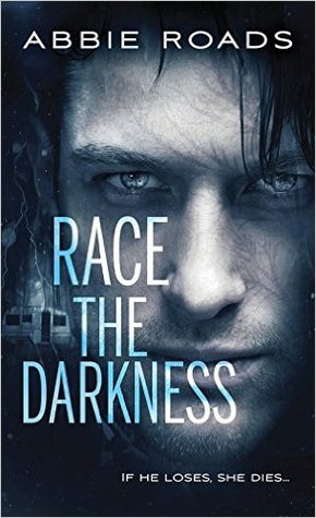 ARC Review: Race the Darkness by Abbie Roads