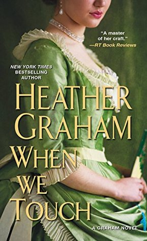 ARC Review: When We Touch by Heather Graham
