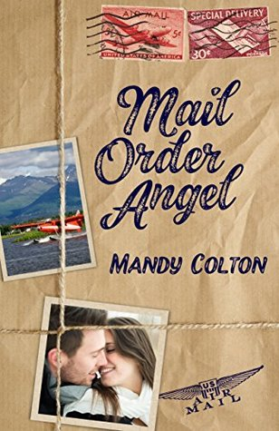 Blog Tour: Mail Order Angel by Mandy Colton (Excerpt & Giveaway)