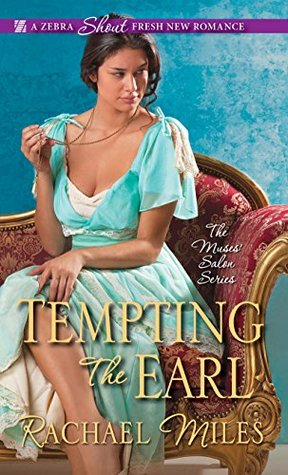 Blog Tour: Tempting the Earl by Rachel Miles (Excerpt & Giveaway)