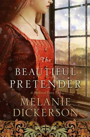 ARC Review: The Beautiful Pretender by Melanie Dickerson