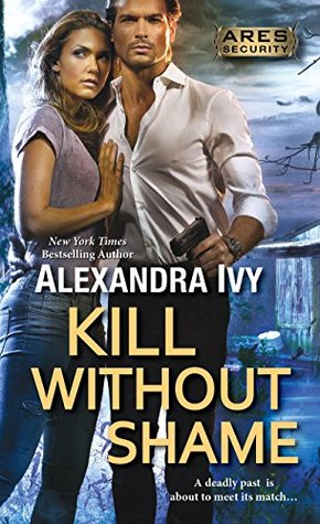 ARC Review: Kill Without Shame by Alexandra Ivy