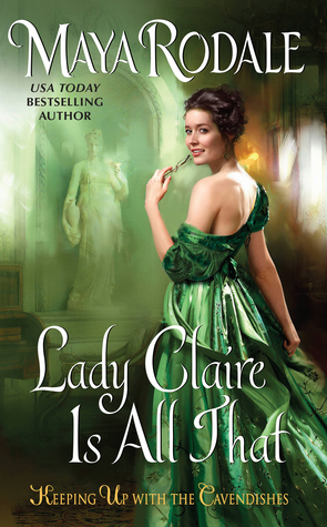 Blog Tour: Lady Claire Is All That by Maya Rodale (Interview, Excerpt, Review & Giveaway)