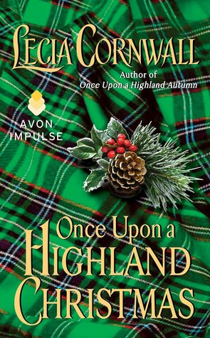 ARC Review: Once Upon a Highland Christmas by Lecia Cornwall