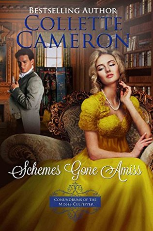ARC Review: Schemes Gone Amiss by Collette Cameron