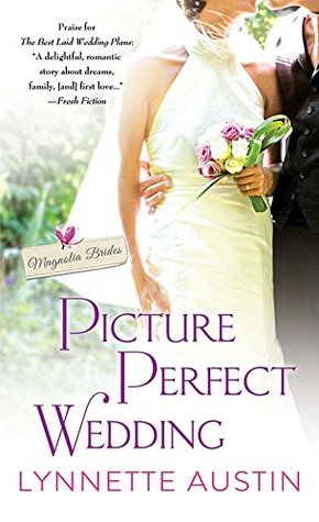 ARC Review: Picture Perfect Wedding by Lynnette Austin