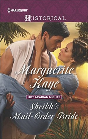 ARC Review: Sheikh's Mail-Order Bride by Marguerite Kaye
