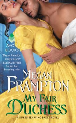ARC Review: My Fair Duchess by Megan Frampton